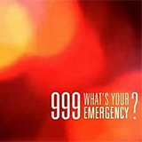 999 What's Your Emergency ?