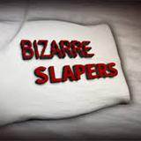 Bizarre Slapers
