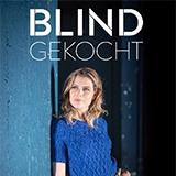 Blind Gekocht