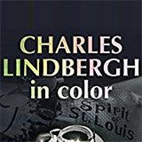 Charles Lindbergh In Color