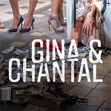Gina & Chantal