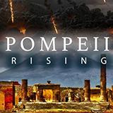 Pompeii Rising