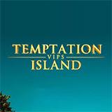 Temptation Island VIPS