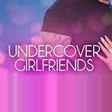 Undercover Girlfriends